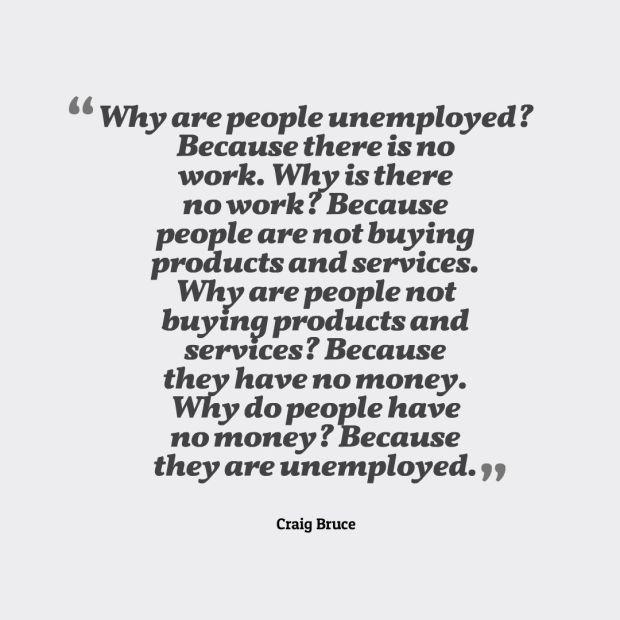 unemployed quote