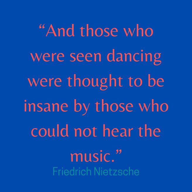 Nietzsche quote dancing