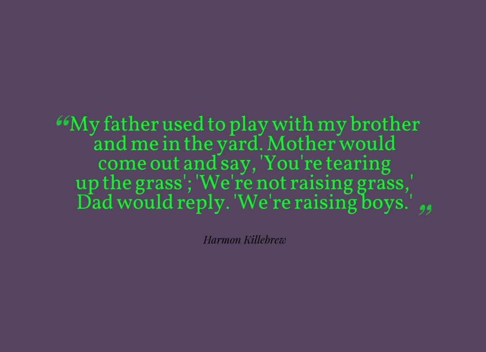 dad and son quote
