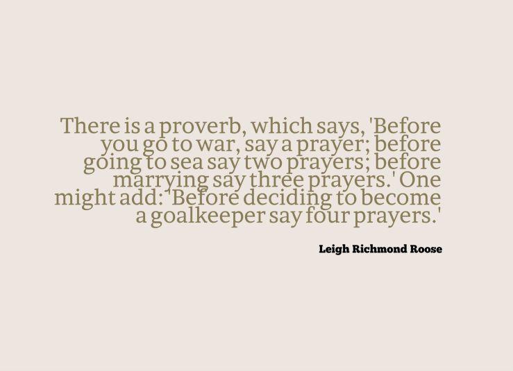goalkeeper quote