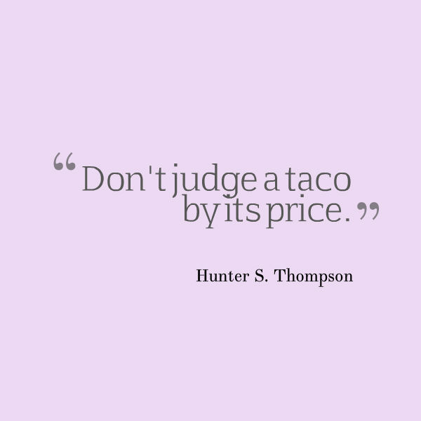 tacos quote
