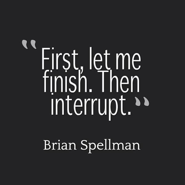 interrupt quote