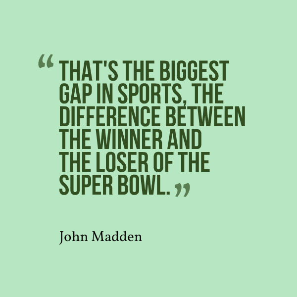 super bowl quote