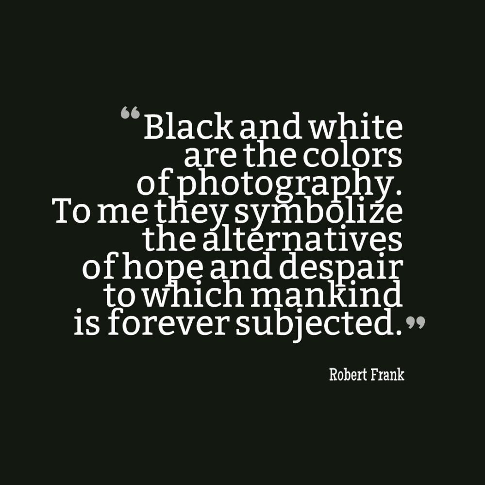 black and white quote