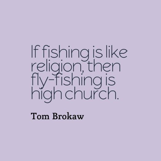 flyfishing quote