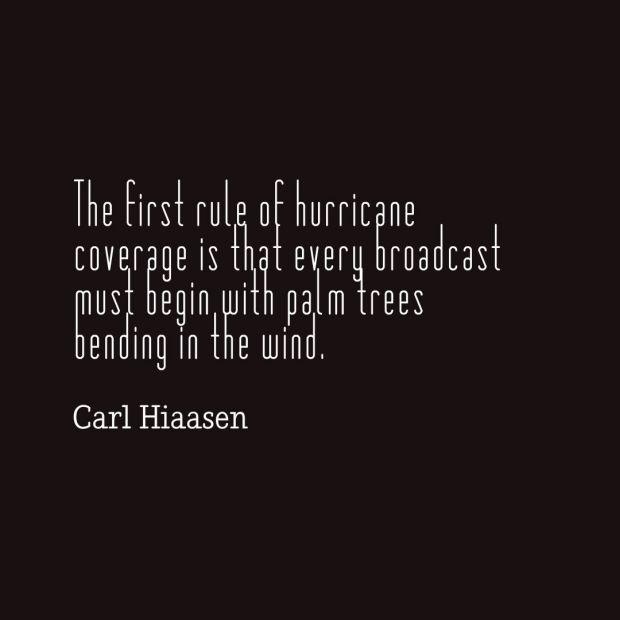 hiassen quote hurricanes