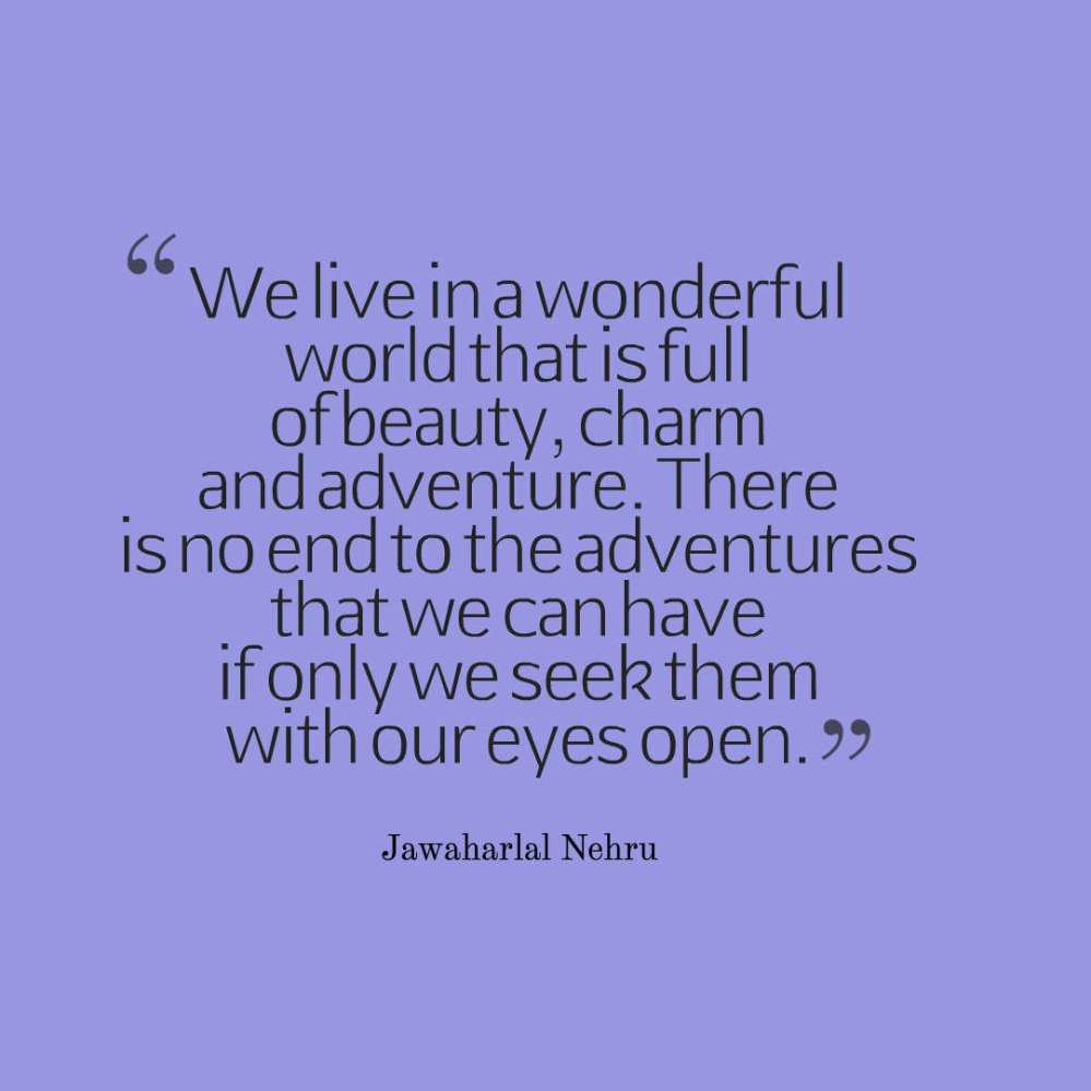 Nehru quote adventure