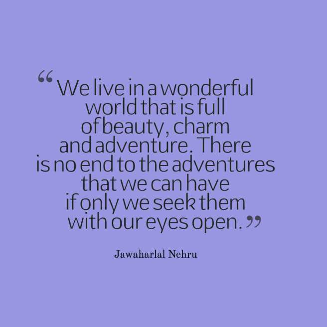 Nehru quote adventure