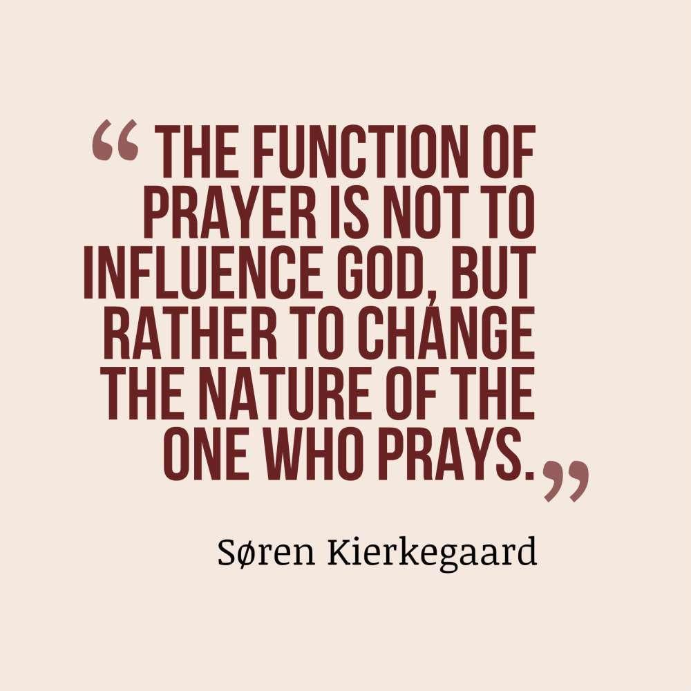 Kierkegaard quote prayer