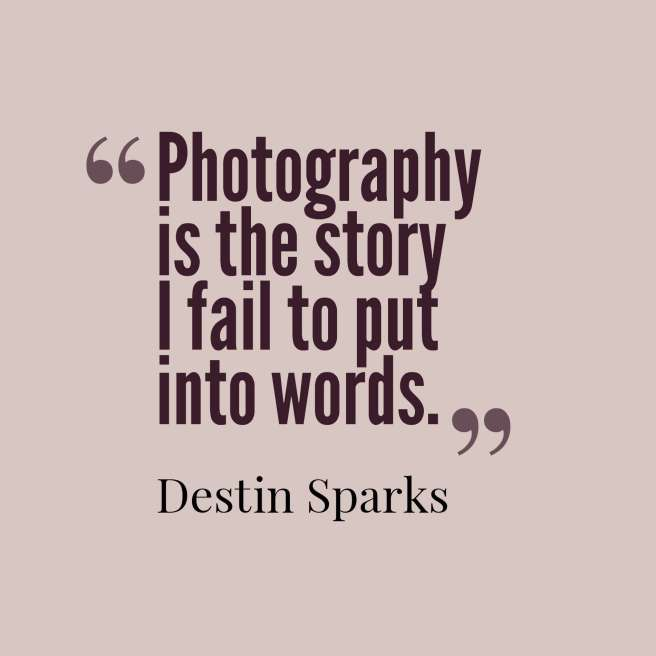 sparks quote photography