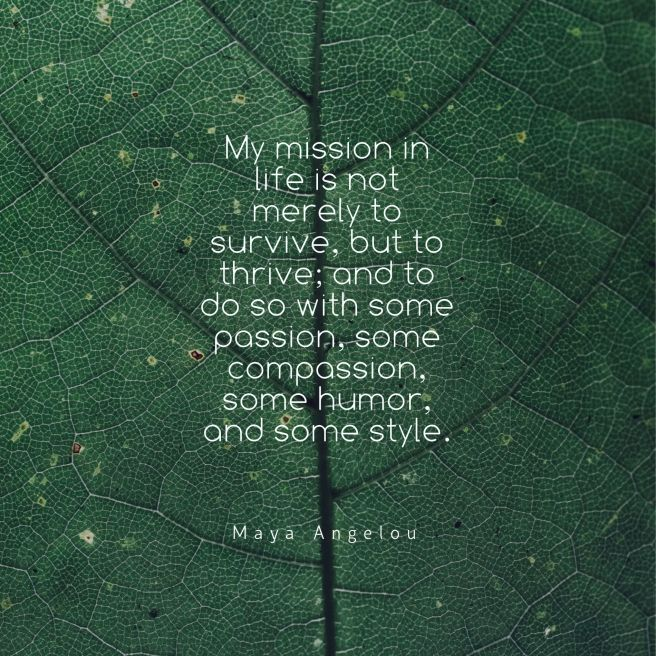 quote thriving angelou