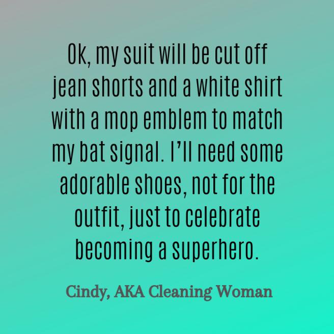 cindy quote superhero