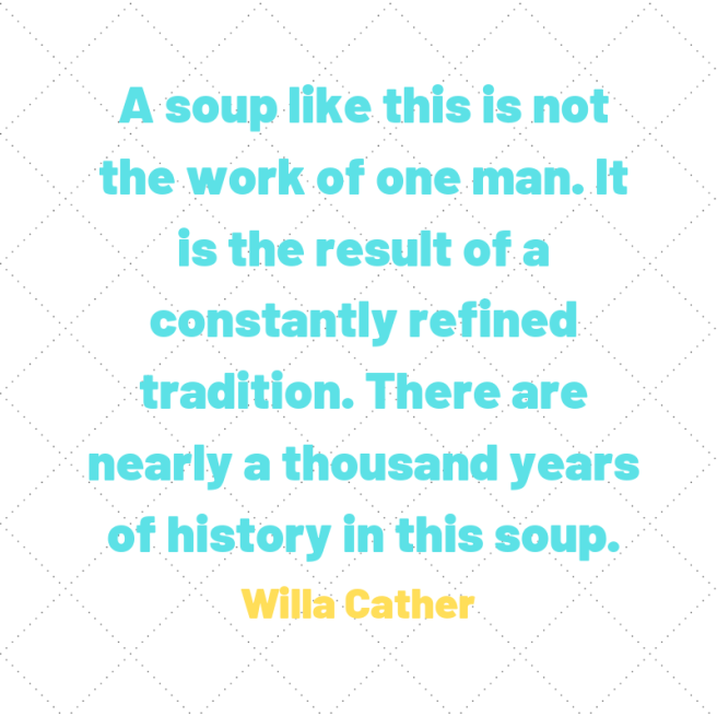 cather quote soup